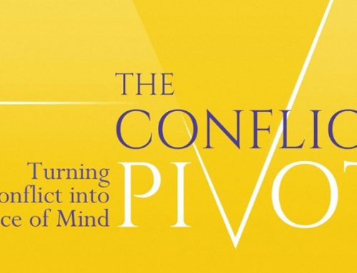 """The Conflict Pivot – Turning Conflict into Peace of Mind"" by Dr Tammy Lenski"